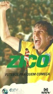Zico - Futebol Pra Quem Começa - Poster / Capa / Cartaz - Oficial 2
