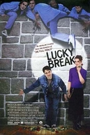 Um Golpe de Sorte (Lucky Break)