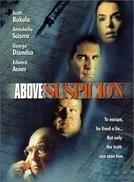 Quando A Suspeita Condena (Above Suspicion)