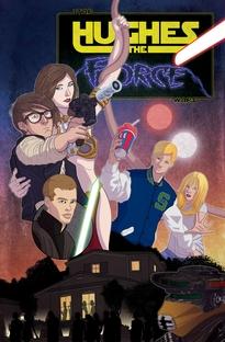 Hughes the Force - Poster / Capa / Cartaz - Oficial 1