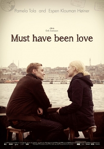 Must Have Been Love - Poster / Capa / Cartaz - Oficial 1
