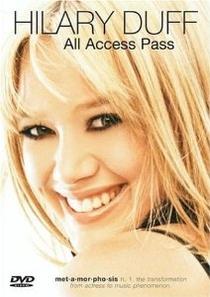 Hilary Duff: All Access Pass - Poster / Capa / Cartaz - Oficial 1