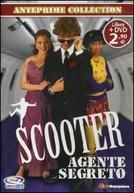 Scooter - O agente secreto (Scooter: secret agent)