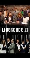 Liberdade 21 (1ª Temporada) (Liberdade 21 (1ª Temporada))