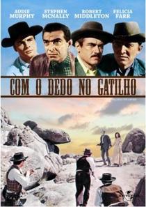Com o Dedo no Gatilho - Poster / Capa / Cartaz - Oficial 1