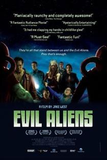 Evil Aliens: Um Novo Contato  - Poster / Capa / Cartaz - Oficial 1