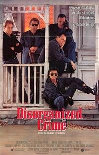 Crime Desorganizado - Poster / Capa / Cartaz - Oficial 3