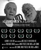 Alzheimer's: A Love Story (Alzheimer's: A Love Story)