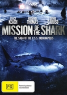 Missão Tubarão: A Saga do Navio Indianápolis (Mission of the Shark: The Saga of the U.S.S. Indianapolis)