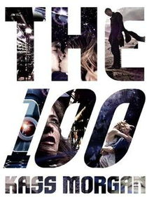 The 100 (1ª Temporada) - Poster / Capa / Cartaz - Oficial 2