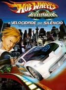 Hot Wheels: A Velocidade do Silêncio