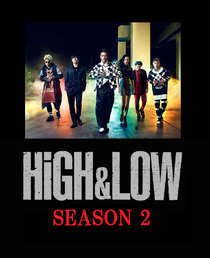 High & Low Season 2 - Poster / Capa / Cartaz - Oficial 1