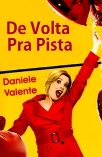 De Volta Pra Pista - Poster / Capa / Cartaz - Oficial 2