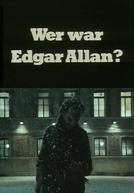 Wer war Edgar Allan?  (Wer war Edgar Allan? )