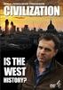 Civilização:a história do ocidente?