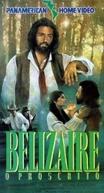 Belizaire - O Proscrito (Belizaire the Cajun)