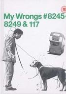 My Wrongs #8245-8249 & 117 (My Wrongs #8245-8249 & 117)