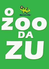 O Zoo da Zu - Poster / Capa / Cartaz - Oficial 1