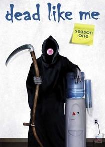 Dead Like Me (1ª Temporada) - Poster / Capa / Cartaz - Oficial 5