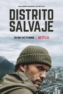 Distrito Selvagem (1ª Temporada) (Distrito Salvaje (Season 1))