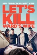 Let's Kill Ward's Wife (Let's Kill Ward's Wife)