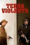 Terra Violenta (In a Valley of Violence)