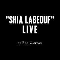 Shia LaBeouf Live - Poster / Capa / Cartaz - Oficial 1