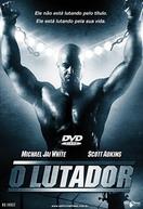 O Lutador (Undisputed II: Last Man Standing)