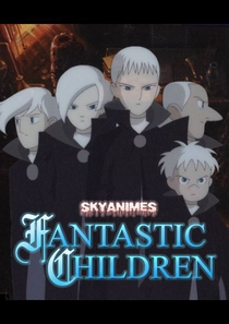 Fantastic Children - Poster / Capa / Cartaz - Oficial 1
