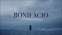 Bonifácio - O Fundador do Brasil - Poster / Capa / Cartaz - Oficial 2