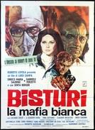 Bisturi - A máfia branca (Bisturi, la mafia bianca)