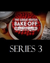 The Great British Bake Off (3ª Temporada) - Poster / Capa / Cartaz - Oficial 2
