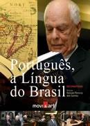 Português, a Língua do Brasil - Poster / Capa / Cartaz - Oficial 1