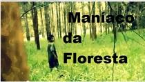 O Maníaco da Floresta - Poster / Capa / Cartaz - Oficial 1