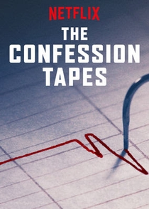 The Confession Tapes (1ª temporada) - Poster / Capa / Cartaz - Oficial 1