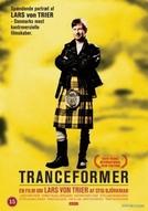Tranceformer – A Portrait of Lars Von Trier (Tranceformer – A Portrait of Lars Von Trier)