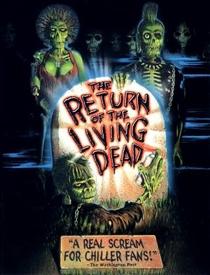 A Volta dos Mortos Vivos - Poster / Capa / Cartaz - Oficial 5