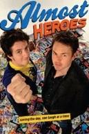 Almost Heroes (Almost Heroes)