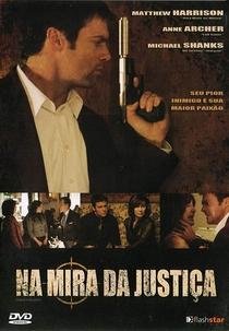 Na Mira da Justiça - Poster / Capa / Cartaz - Oficial 2