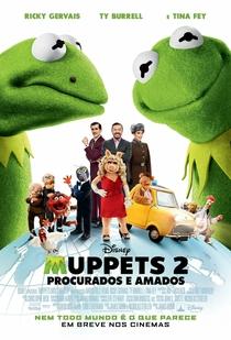 Muppets 2: Procurados e Amados - Poster / Capa / Cartaz - Oficial 1