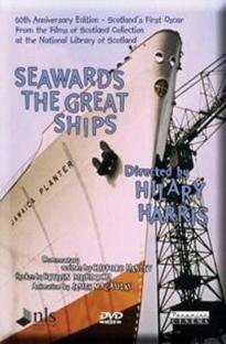 Seawards the Great Ships - Poster / Capa / Cartaz - Oficial 1