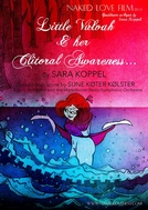 Little Vulvah And Her Clitoral Awareness (Little Vulvah & Her Clitoral Awareness)