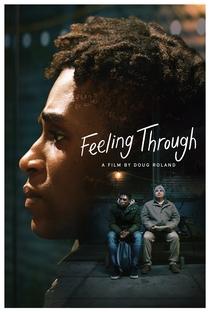 Feeling Through - Poster / Capa / Cartaz - Oficial 1