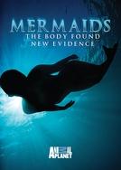 Sereias: O Corpo Encontrado (Mermaids: The Body Found)