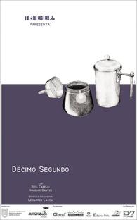 Décimo Segundo - Poster / Capa / Cartaz - Oficial 1