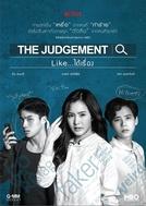 The Judgement (The Judgement Like.. Dai Rueng)