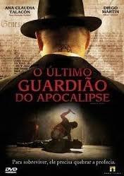O Último Guardião do Apocalipse - Poster / Capa / Cartaz - Oficial 1