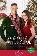 Pride and Prejudice and Mistletoe (Pride and Prejudice and Mistletoe)