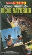 Iscando e Arremessando - Iscas Naturais (Rigging & Trolling Natural Baits)