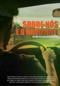Sobre Nós e o Horizonte - Poster / Capa / Cartaz - Oficial 1
